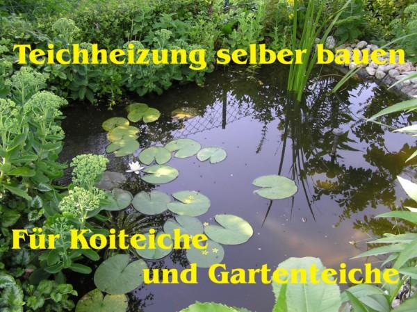 Bauanleitung Teich-/ Koiteichheizung Download-Version